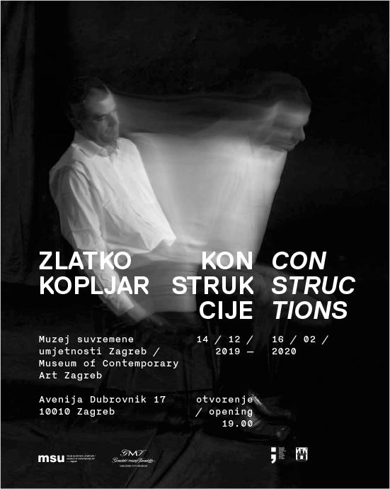 CONSTRUCTIONS / ZLATKO KOPLJAR RETROSPECTIVE